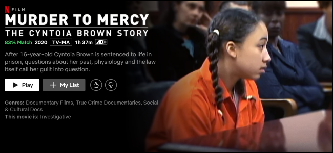 "The ""Murder to Mercy: The Cyntoia Brown Story"" watch page on Netflix."