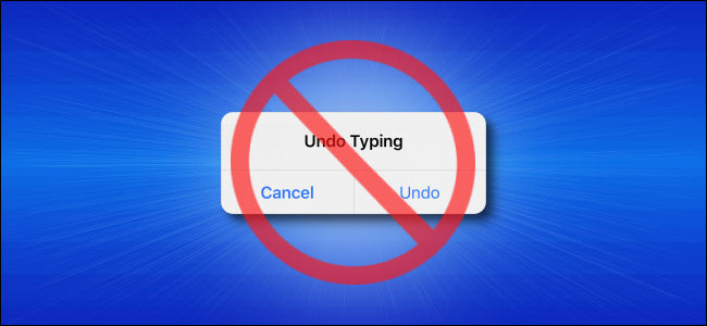"How to Stop the ""Undo Typing"" Pop-up on iPhone and iPad"