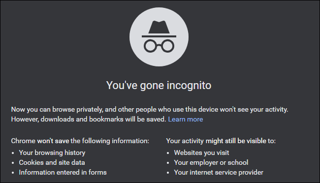 "The ""You've Gone Incognito"" message on Google Chrome."