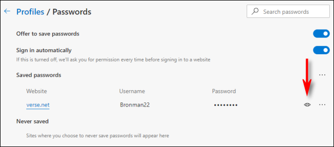 Click the eye icon in Edge to reveal a saved password