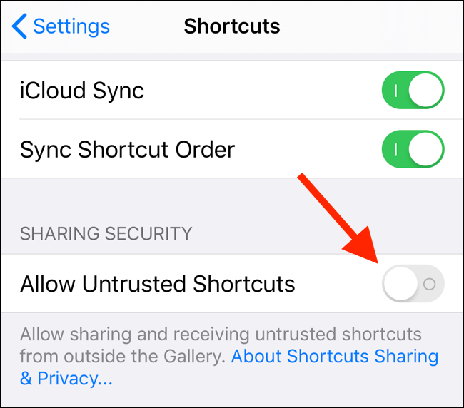 Tap on toggle next to Allow Untrusted Shortcuts