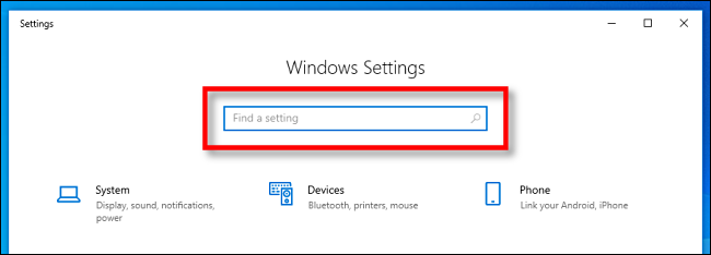 Locate the Windows Settings search bar in Windows 10.