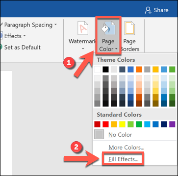 "Click ""Page Color,"" and then select ""Fill Effects."""
