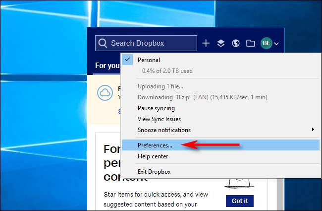 Click on Preferences in Dropbox for Windows