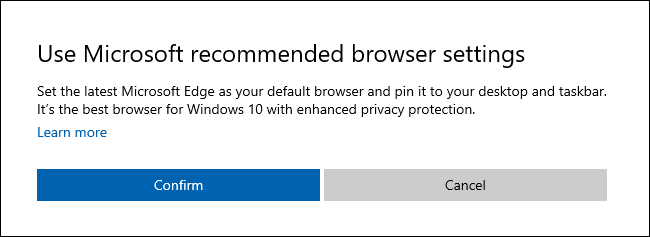 "The ""Use Microsoft recommended browser settings"" dialog on Windows 10."