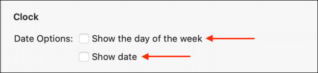 "Select ""Show the Day of the Week"" and ""Show Date."""