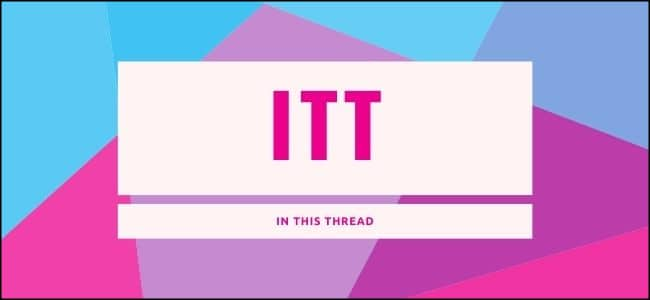 "What Does ""ITT"" Mean, and How Do You Use It?"