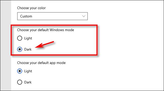"Under ""Choose your default Winodws mode,"" select ""Dark."""