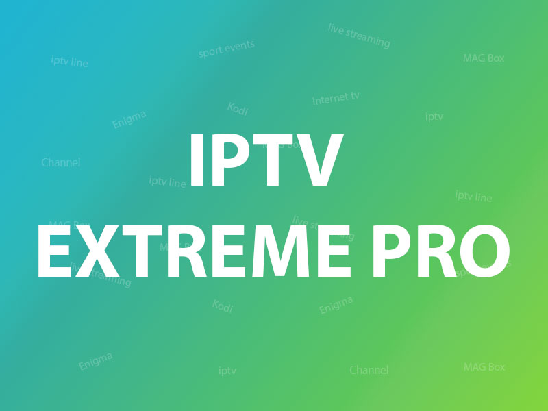 iptv extreme pro guide