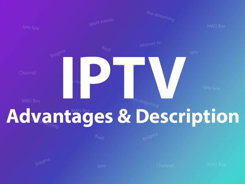 iptv description and advantages