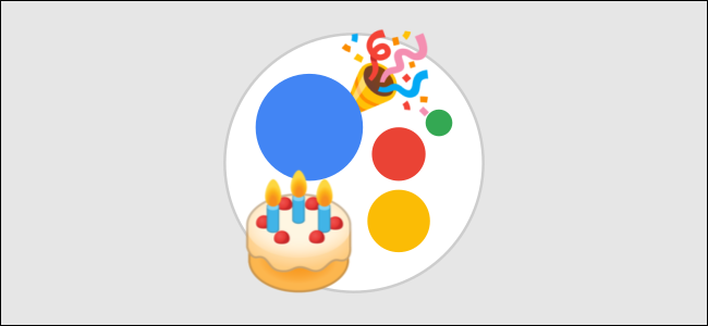 How to Get Birthday Reminders From Google Assistant