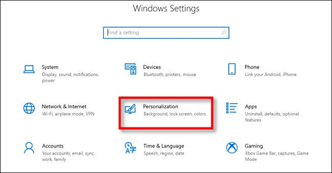 "In Windows 10 Settings, click ""Personalization."""